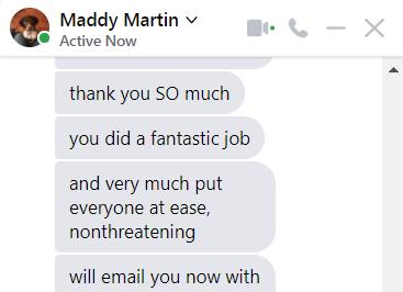 Maddy Facbook messenger saying I did a fantastic job
